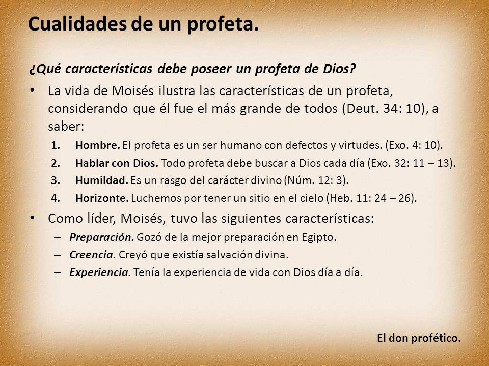 ¿Qué características debe poseer un profeta de Dios