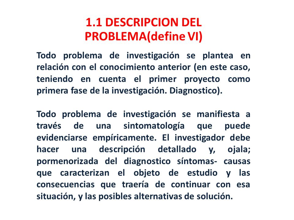 1.1 DESCRIPCION DEL PROBLEMA(define VI)