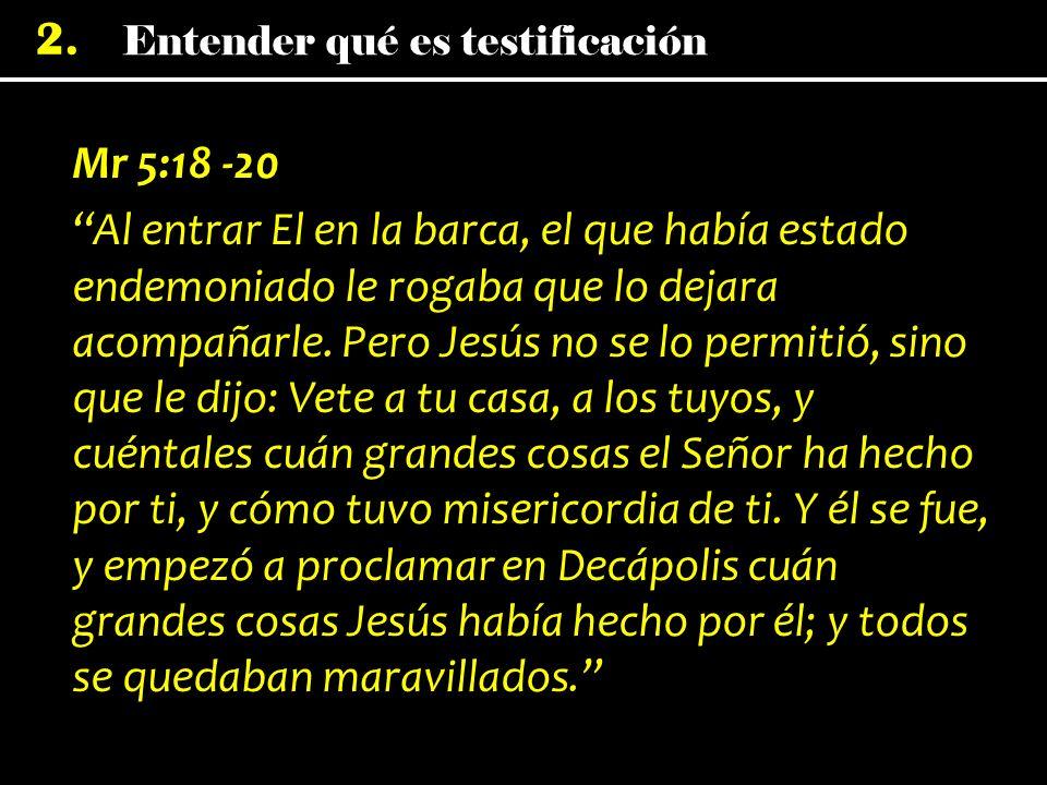 Mr 5:18 -20