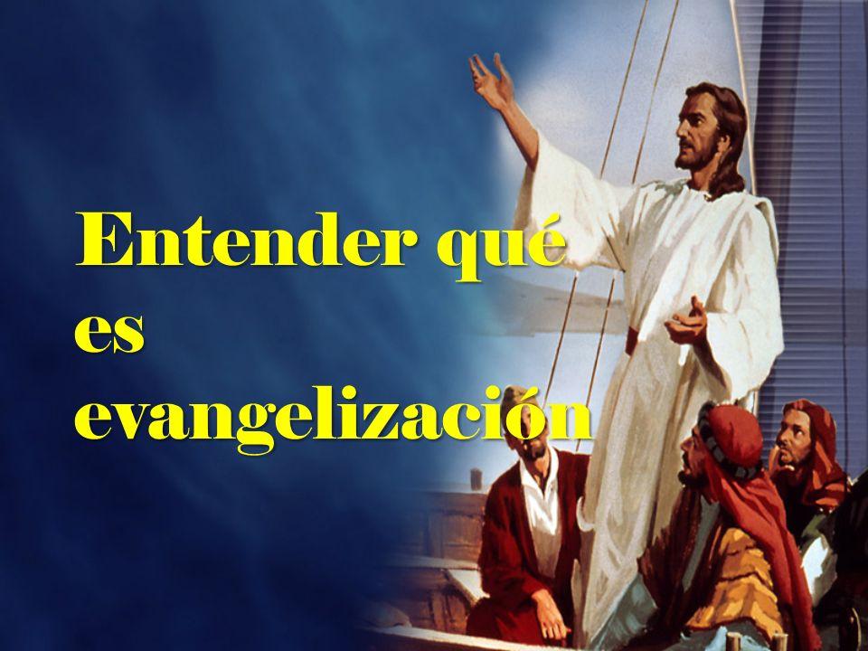 Entender qué es evangelización