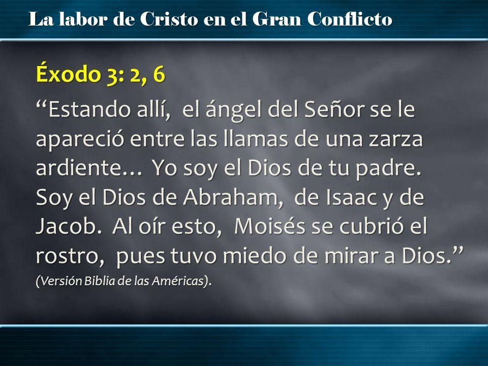 Éxodo 3: 2, 6