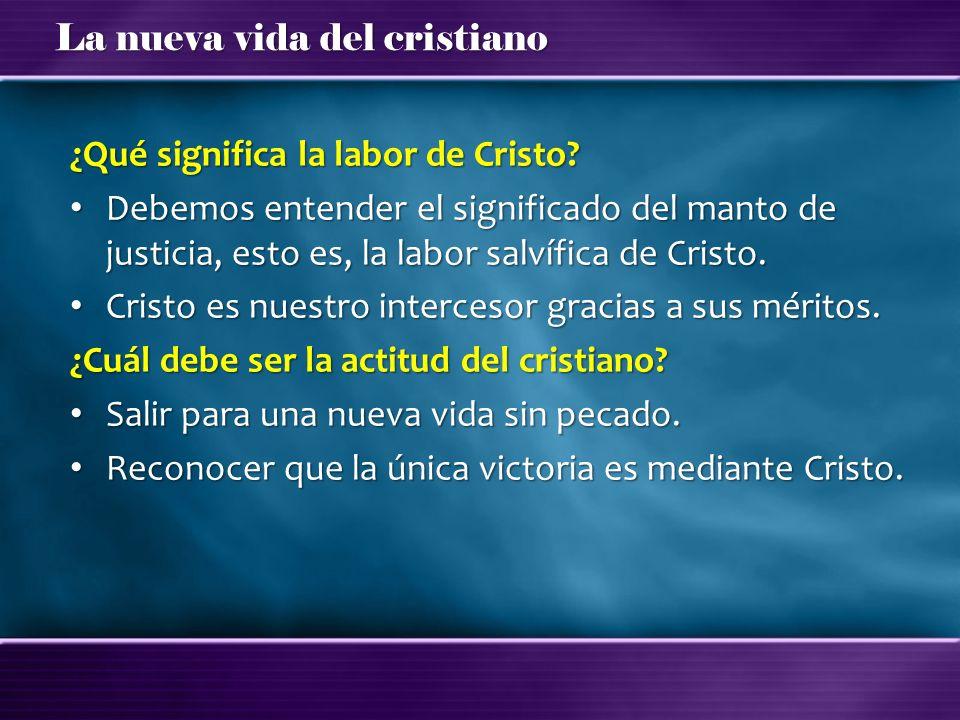 ¿Qué significa la labor de Cristo