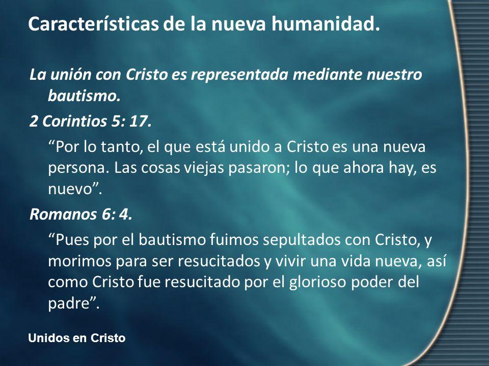 La unión con Cristo es representada mediante nuestro bautismo