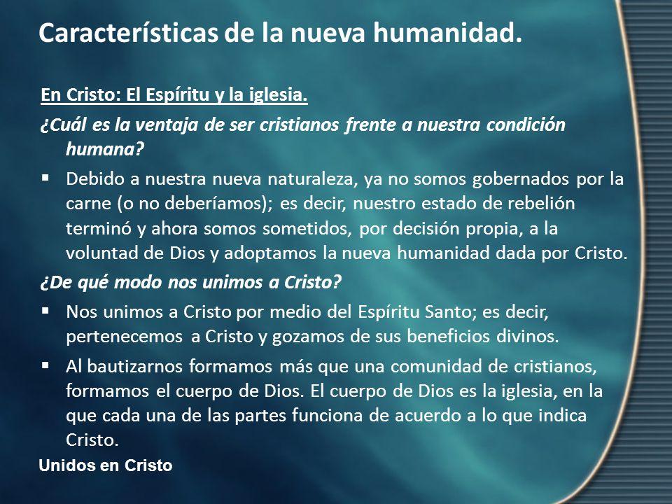 En Cristo: El Espíritu y la iglesia.