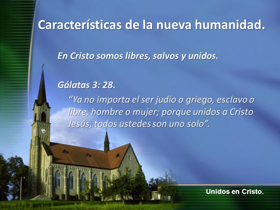 En Cristo somos libres, salvos y unidos.