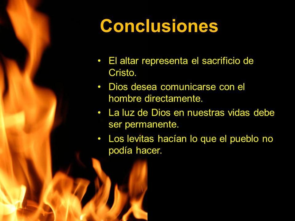 Conclusiones El altar representa el sacrificio de Cristo.