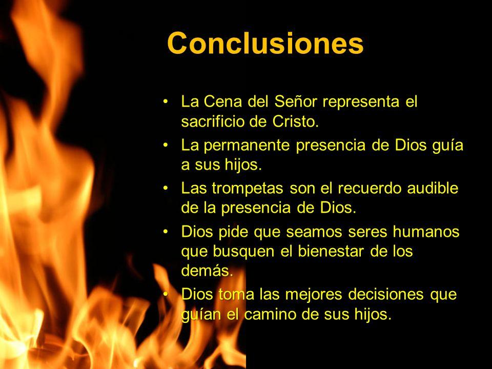 Conclusiones La Cena del Señor representa el sacrificio de Cristo.