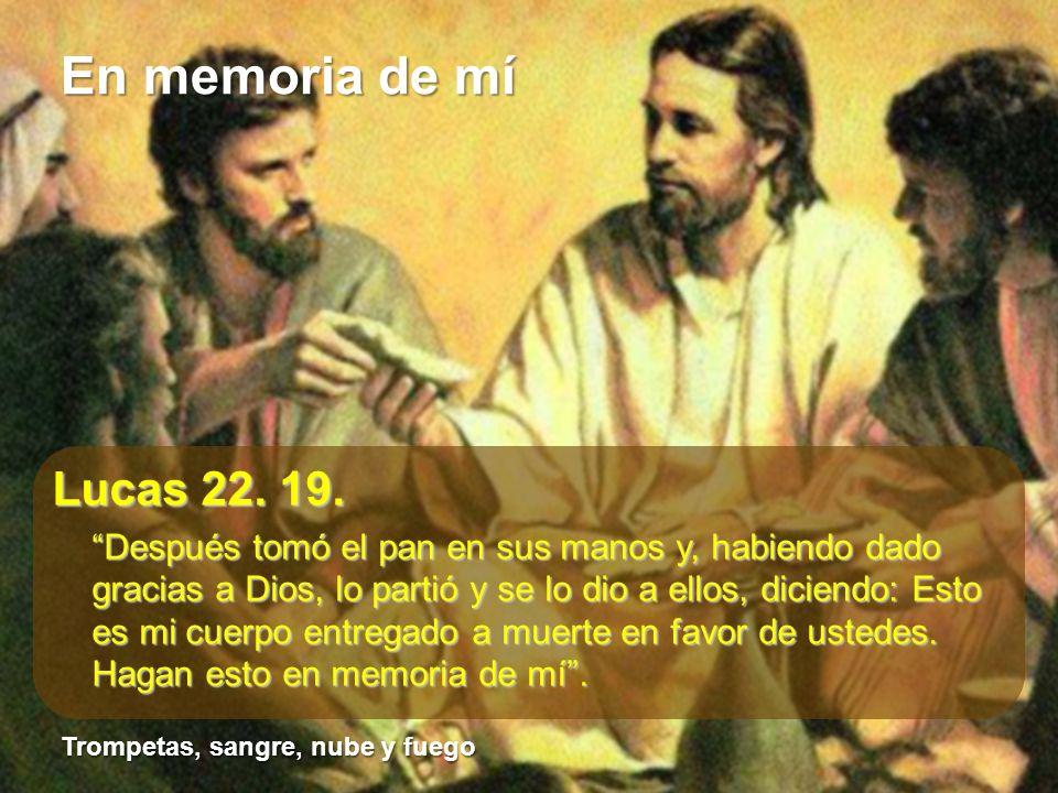 Lucas 22. 19.