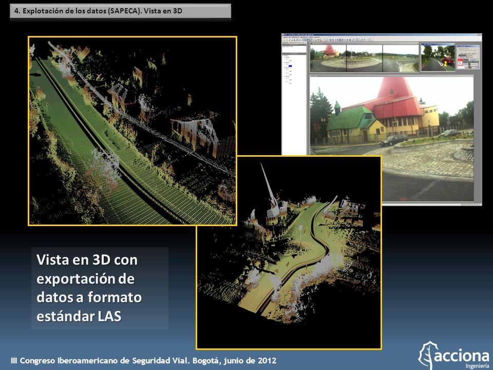 Vista en 3D con exportación de datos a formato estándar LAS