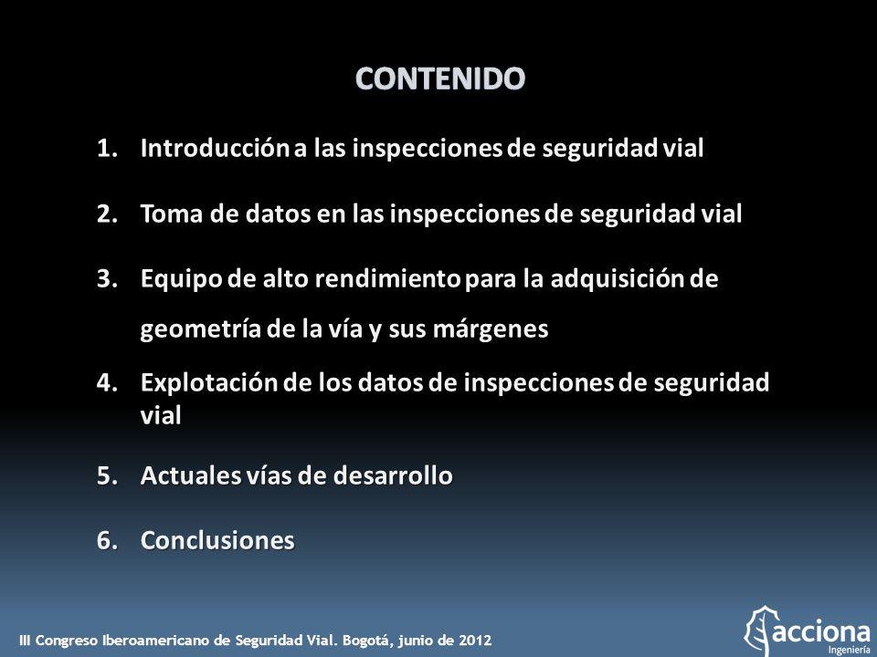 CONTENIDO Introducción a las inspecciones de seguridad vial