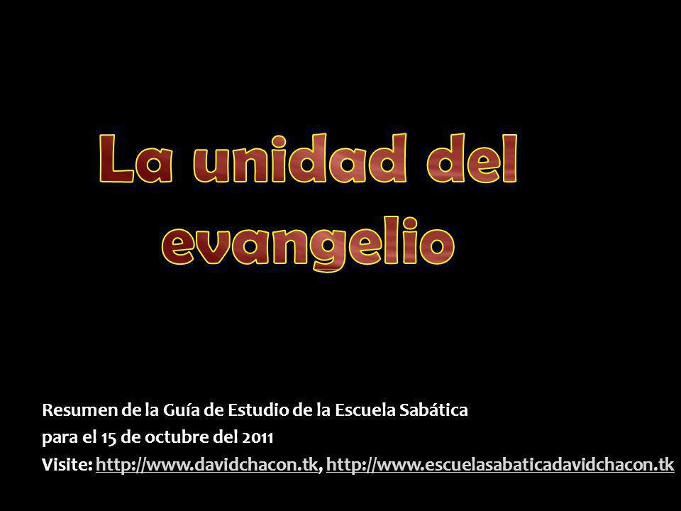 La unidad del evangelio