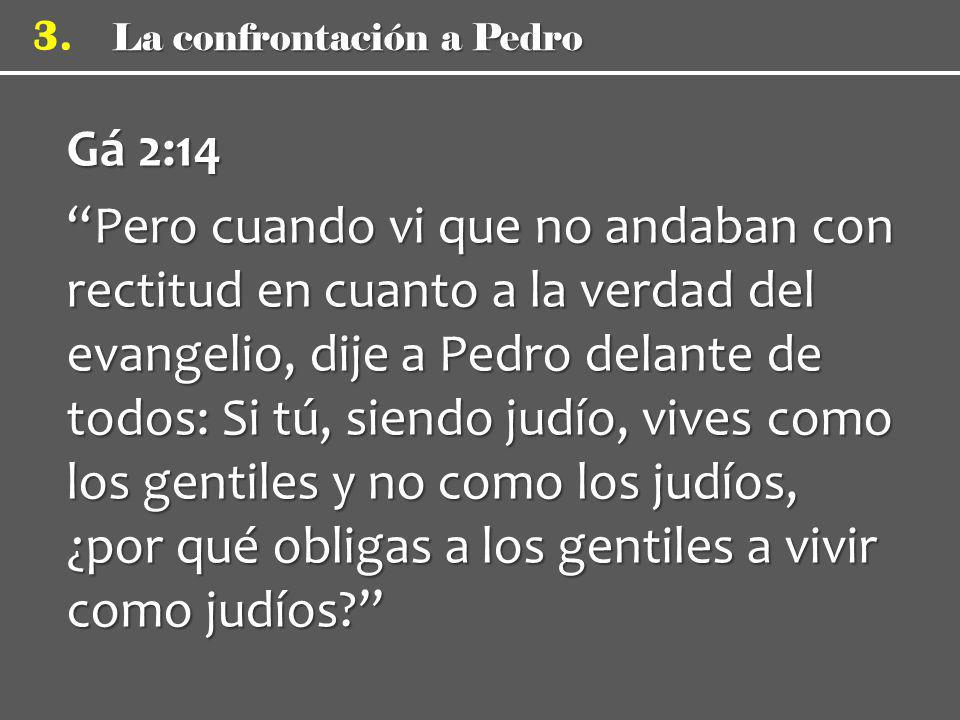 Gá 2:14