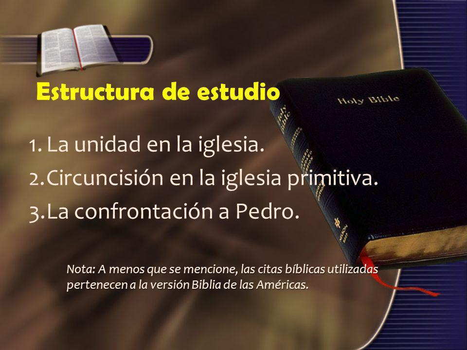 Estructura de estudio 1. La unidad en la iglesia.