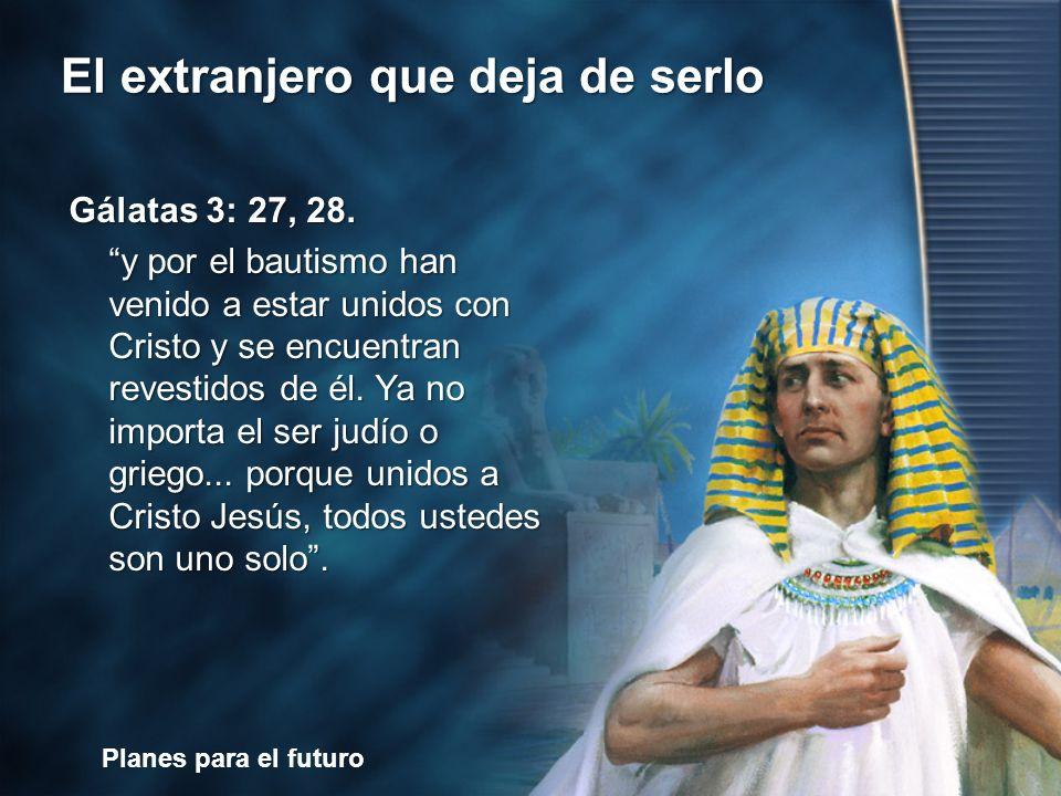 Gálatas 3: 27, 28.