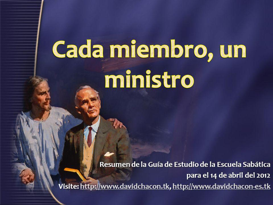 Cada miembro, un ministro