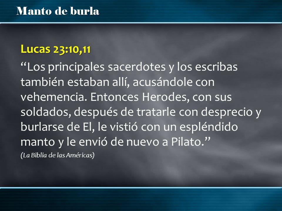 Lucas 23:10,11