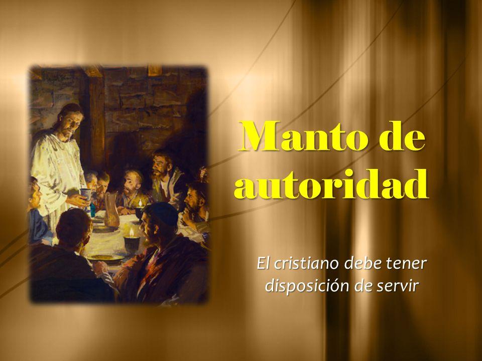 El cristiano debe tener disposición de servir