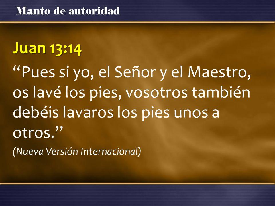 Juan 13:14 Pues si yo, el Señor y el Maestro, os lavé los pies, vosotros también debéis lavaros los pies unos a otros.