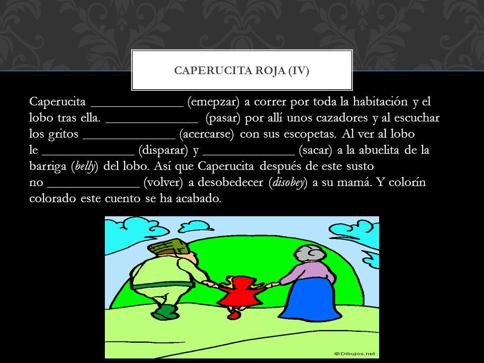Caperucita roja (IV)