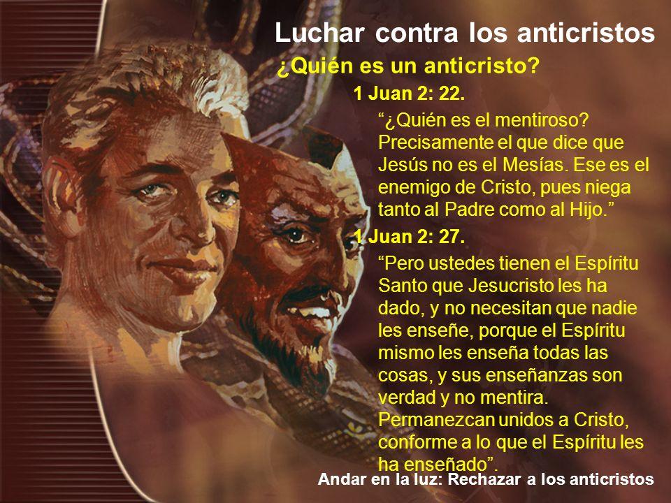 ¿Quién es un anticristo