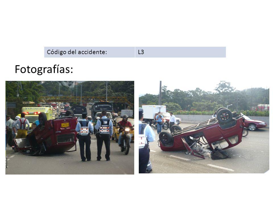 Código del accidente: L3 Fotografías: