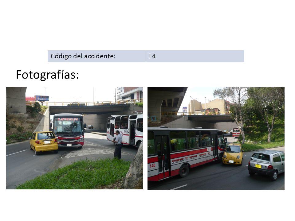 Código del accidente: L4 Fotografías: