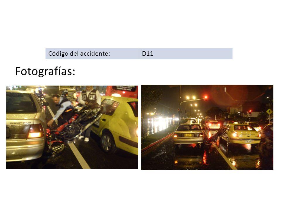Código del accidente: D11 Fotografías: