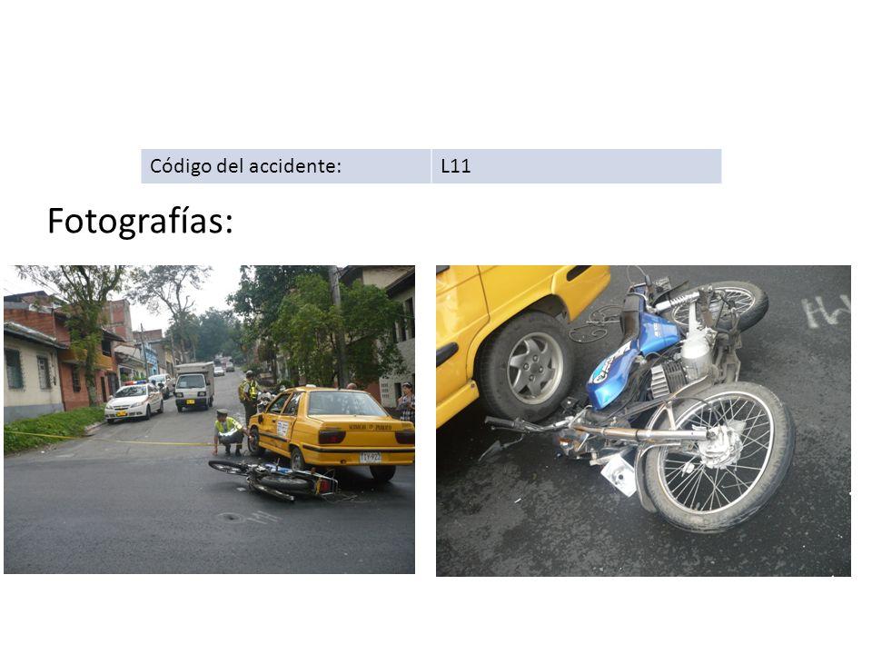 Código del accidente: L11 Fotografías: