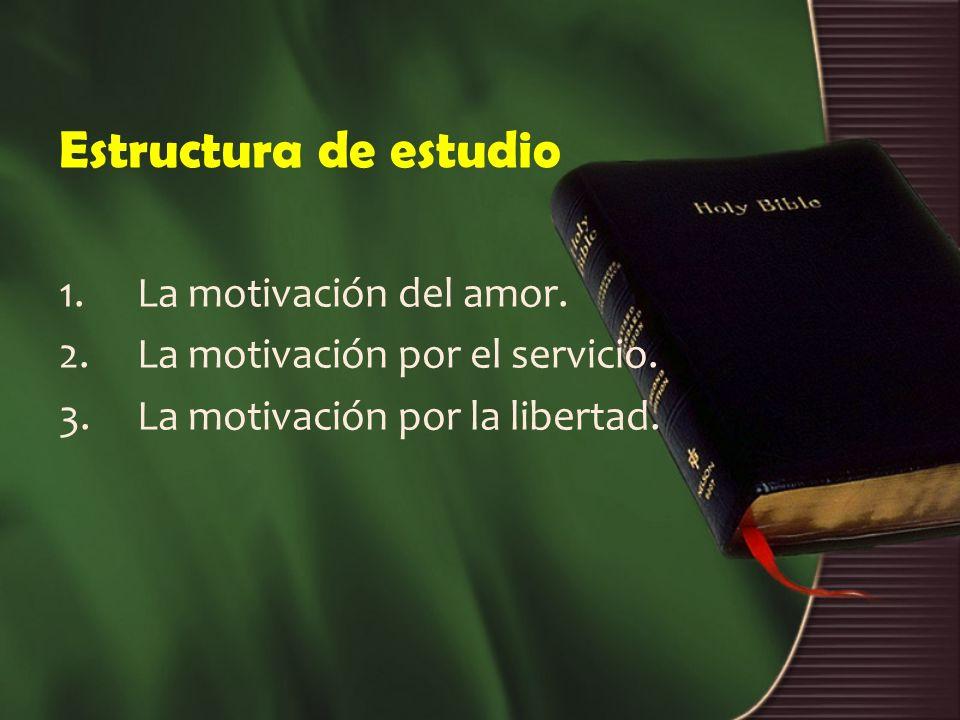 Estructura de estudio La motivación del amor.