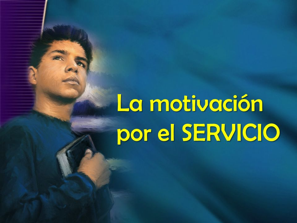 La motivación por el SERVICIO