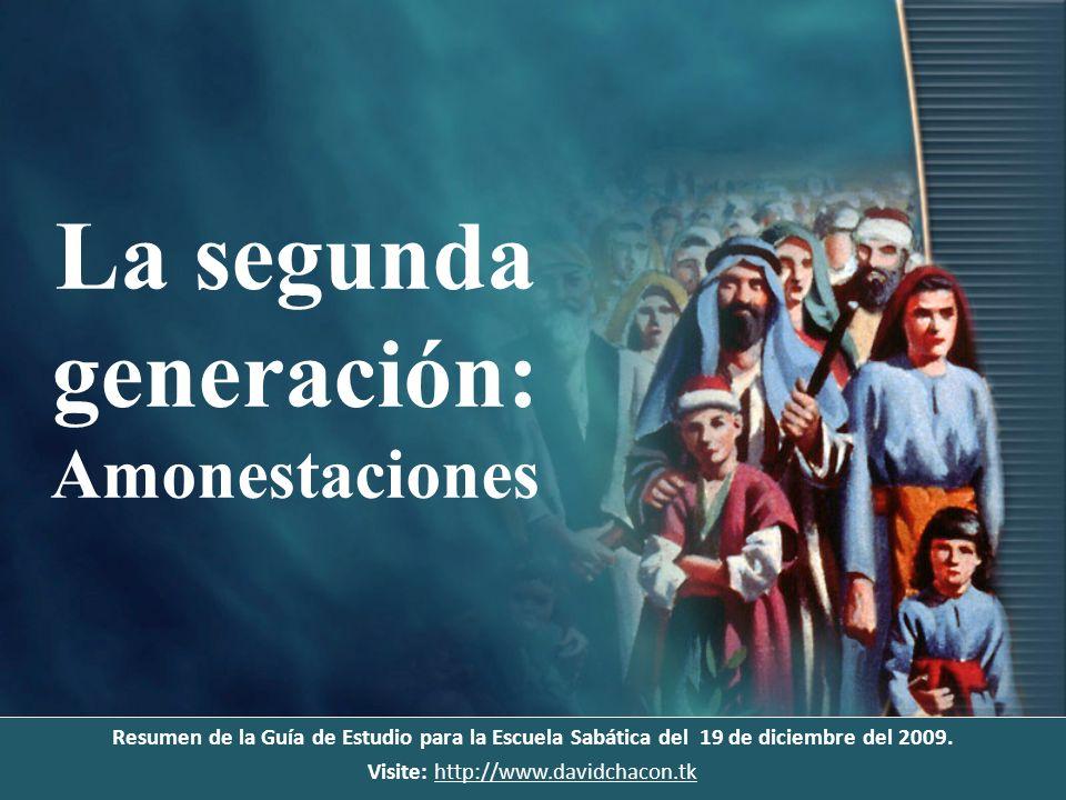 La segunda generación: Amonestaciones