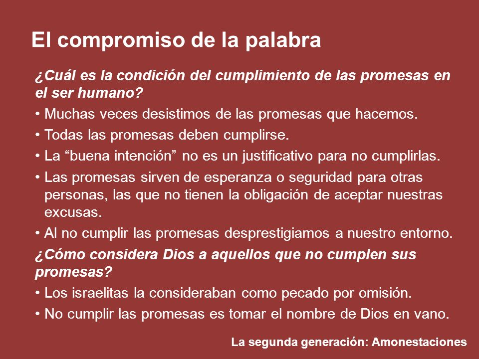 ¿Cuál es la condición del cumplimiento de las promesas en el ser humano