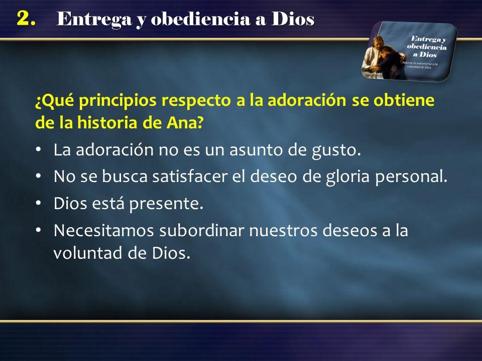 ¿Qué principios respecto a la adoración se obtiene de la historia de Ana