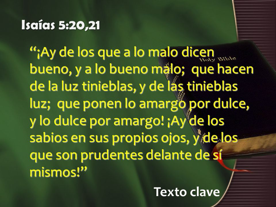 Isaías 5:20,21