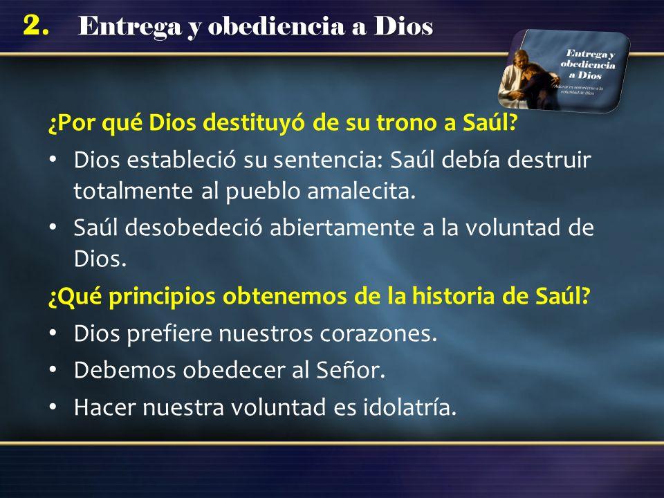 ¿Por qué Dios destituyó de su trono a Saúl