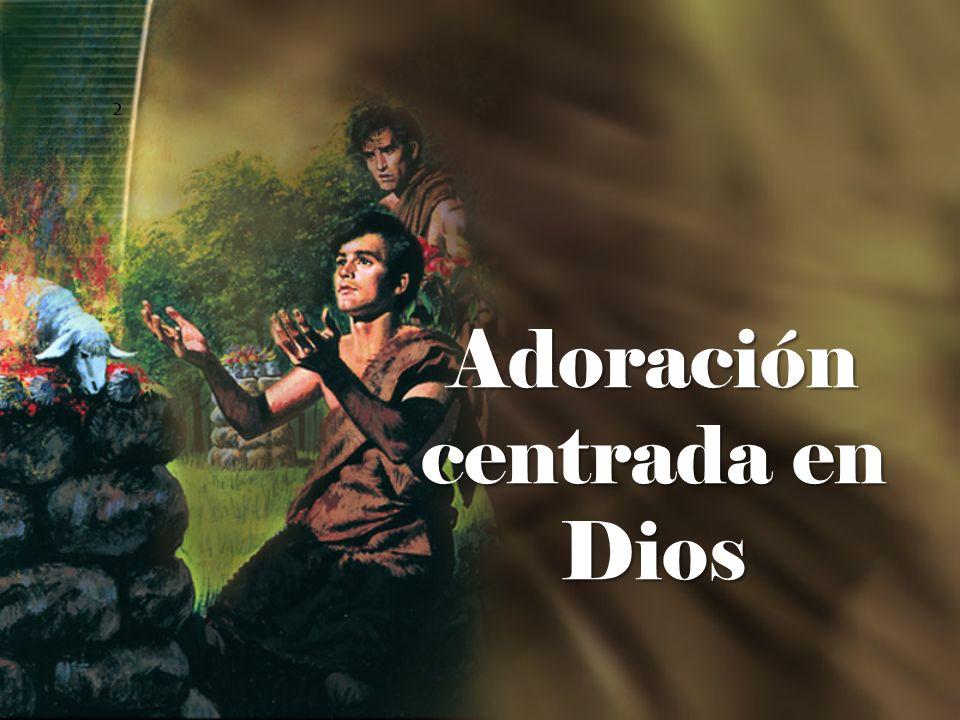 Adoración centrada en Dios