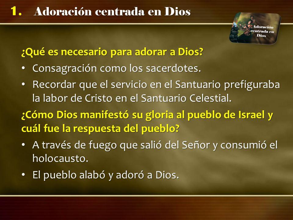 ¿Qué es necesario para adorar a Dios
