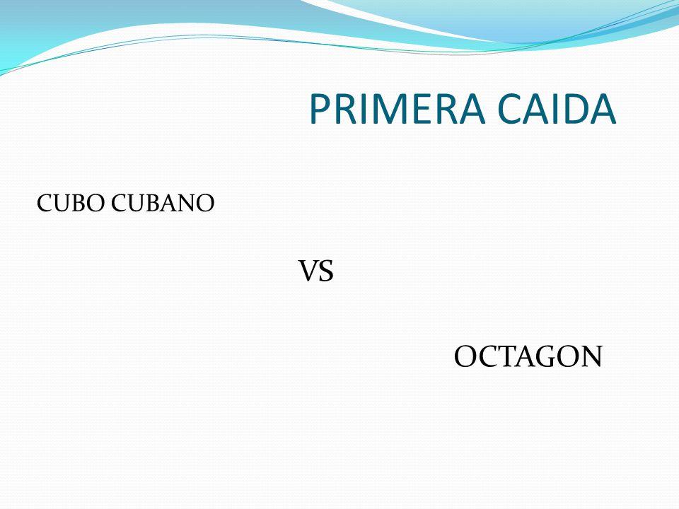 PRIMERA CAIDA CUBO CUBANO VS OCTAGON