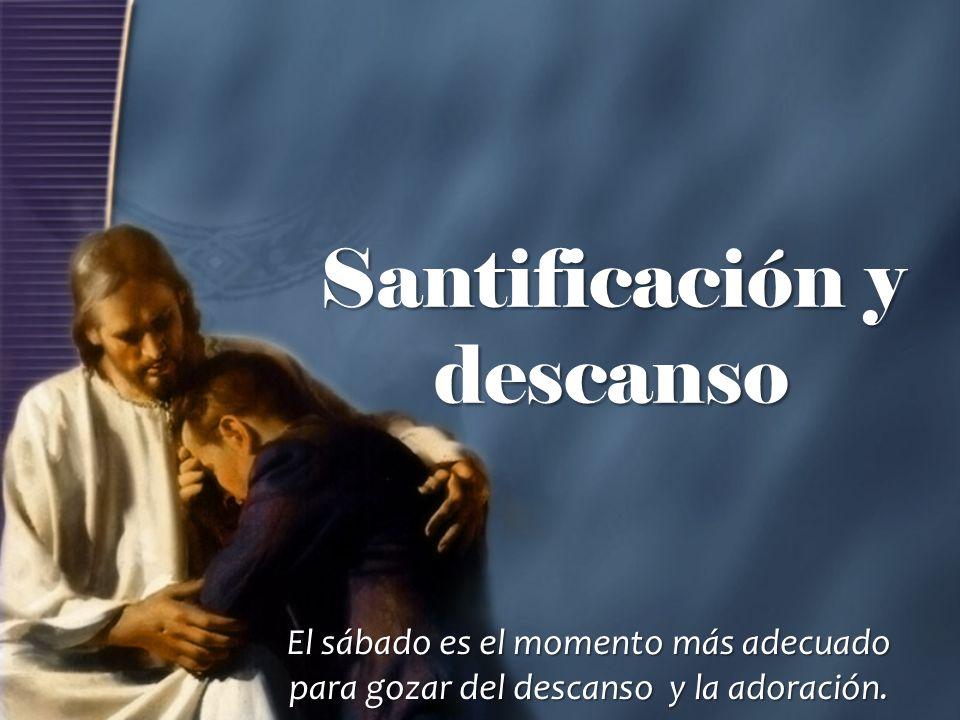Santificación y descanso