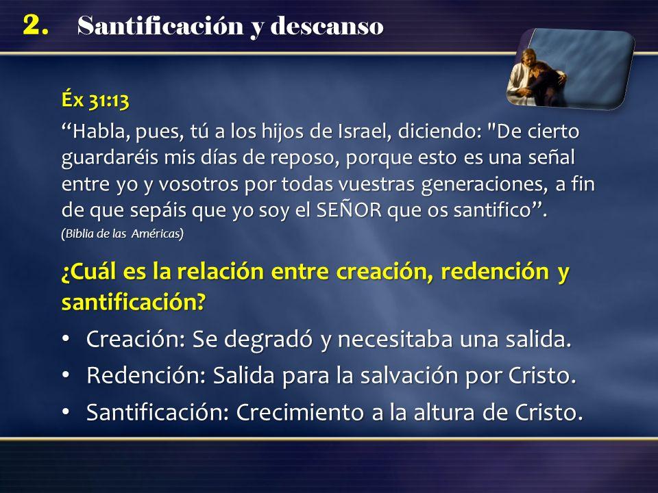 ¿Cuál es la relación entre creación, redención y santificación
