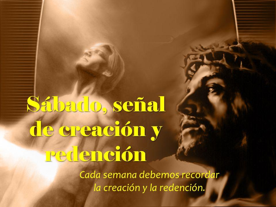 Sábado, señal de creación y redención