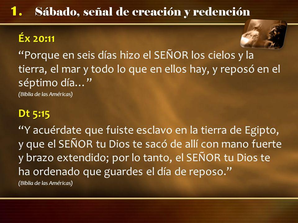 Éx 20:11 Porque en seis días hizo el SEÑOR los cielos y la tierra, el mar y todo lo que en ellos hay, y reposó en el séptimo día…