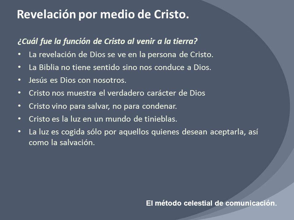 ¿Cuál fue la función de Cristo al venir a la tierra