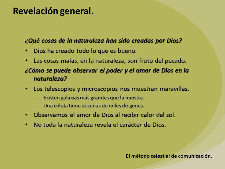 ¿Qué cosas de la naturaleza han sido creadas por Dios