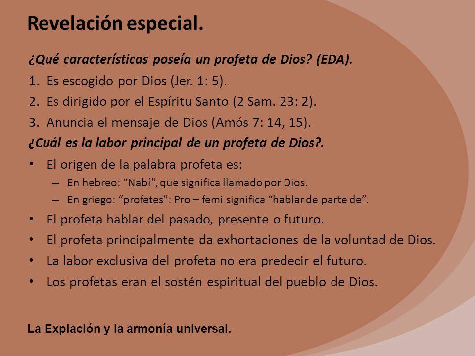 ¿Qué características poseía un profeta de Dios (EDA).