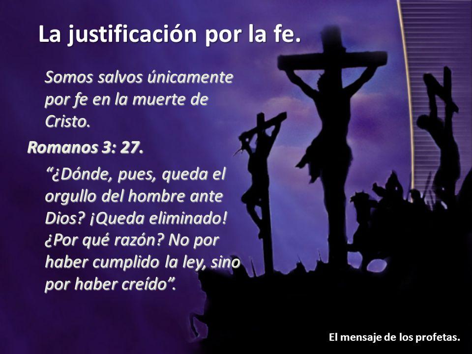 Somos salvos únicamente por fe en la muerte de Cristo.