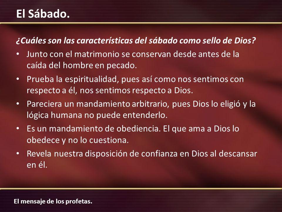 ¿Cuáles son las características del sábado como sello de Dios
