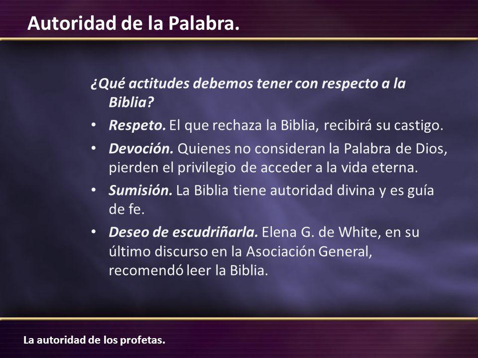 ¿Qué actitudes debemos tener con respecto a la Biblia