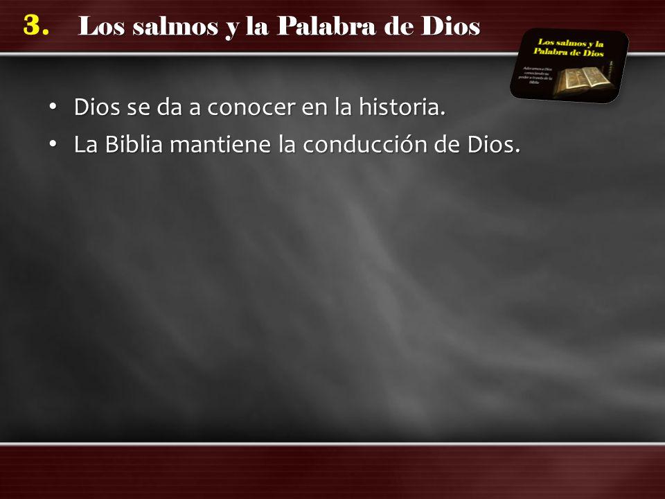 Dios se da a conocer en la historia.