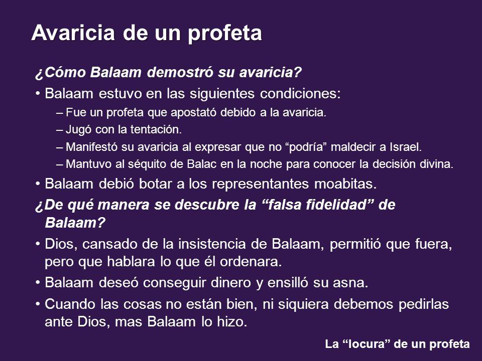 ¿Cómo Balaam demostró su avaricia